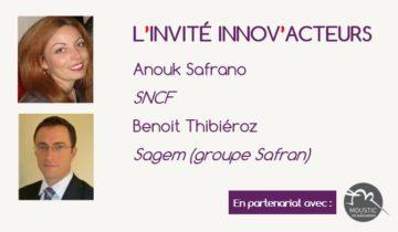 L'invité Innov'Acteurs : La SNCF et Sagem groupe Safran présentent leurs démarches innovation participative