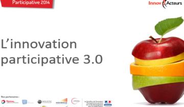 Carrefour Innov'Acteurs de l'innovation participative 2014