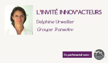 L'invité Innov'Acteurs : Delphone Urweiller et la démarche de Transdev Groupe