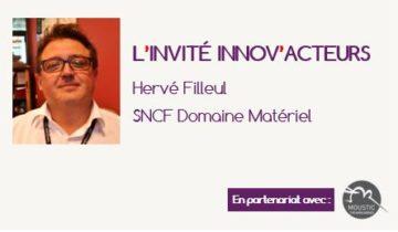 """L'invité Innov'Acteurs : Hervé Filleul présente la démarche """"Leonard"""" de SNCF Domaine Matériel"""