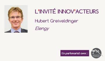 L'invité Innov'Acteurs : Hubert Greiveldinger présente la démarche innovation participative d'ELENGY