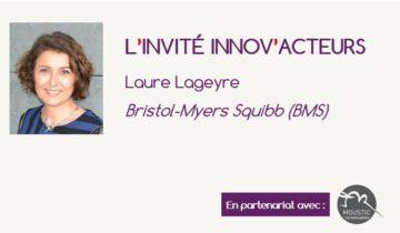 L'invité Innov'Acteurs Laure Lageyre BMS
